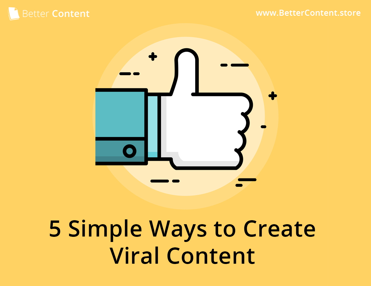 5 Simple Ways to Create Viral Content